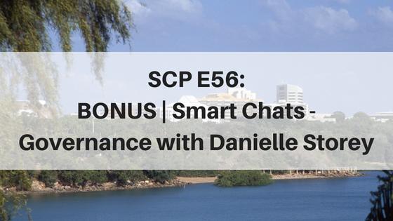 SCP E56: BONUS | Smart Chats – Governance, with Danielle Storey