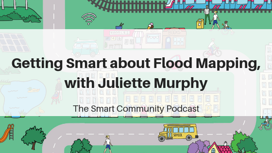 SCP E85: Getting Smart about Flood Mapping, with Juliette Murphy