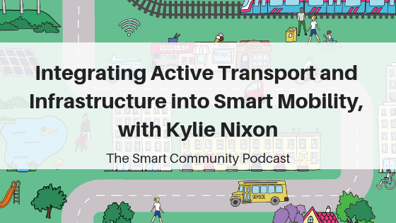 SCP E97 Integrating Active Transport and Infrastructure into Smart Mobility, with Kylie Nixon