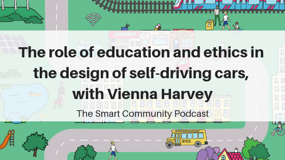 SCP E103 The role of education and ethics in the design of self-driving cars, with Vienna Harvey
