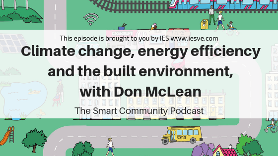 SCP E102 Climate change, energy efficiency and the built environment, with Don McLean
