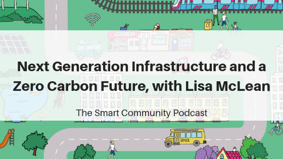 SCP E105 Next Generation Infrastructure and a Zero Carbon Future, with Lisa McLean