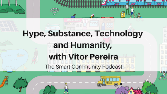 SCP E106 Hype, Substance, Technology and Humanity, with Vitor Pereira