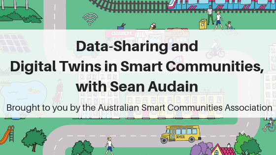 SCP E124 Data-Sharing and Digital Twins in Smart Communities, with Sean Audain