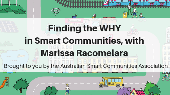 SCP E125 Finding the WHY in Smart Communities, with Marissa Racomelara