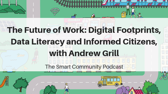 SCP E136 The Future of Work: Digital Footprints, Data Literacy and Informed Citizens, with Andrew Grill