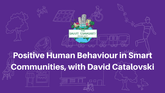 SCP E140 Positive Human Behaviour in Smart Communities,  with David Catalovski