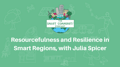 SCP E152 Resourcefulness and Resilience in Smart Regions, with Julia Spicer