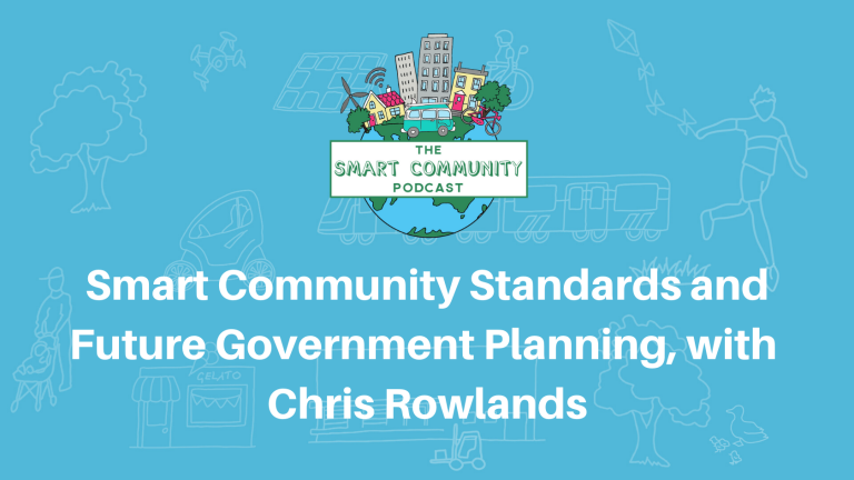 SCP E156 Smart Community Standards & Future Government Planning, with Chris Rowlands