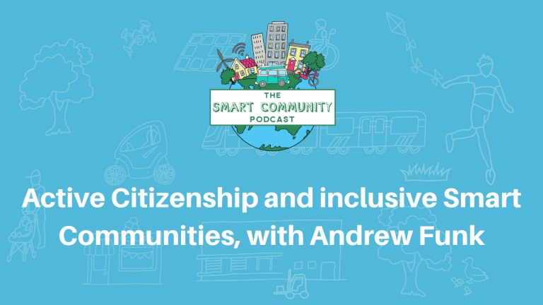 SCP E157 Active Citizenship and inclusive Smart Communities, with Andrew Funk