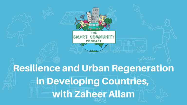 SCP E158 Resilience and Urban Regeneration in Developing Countries, with Zaheer Allam