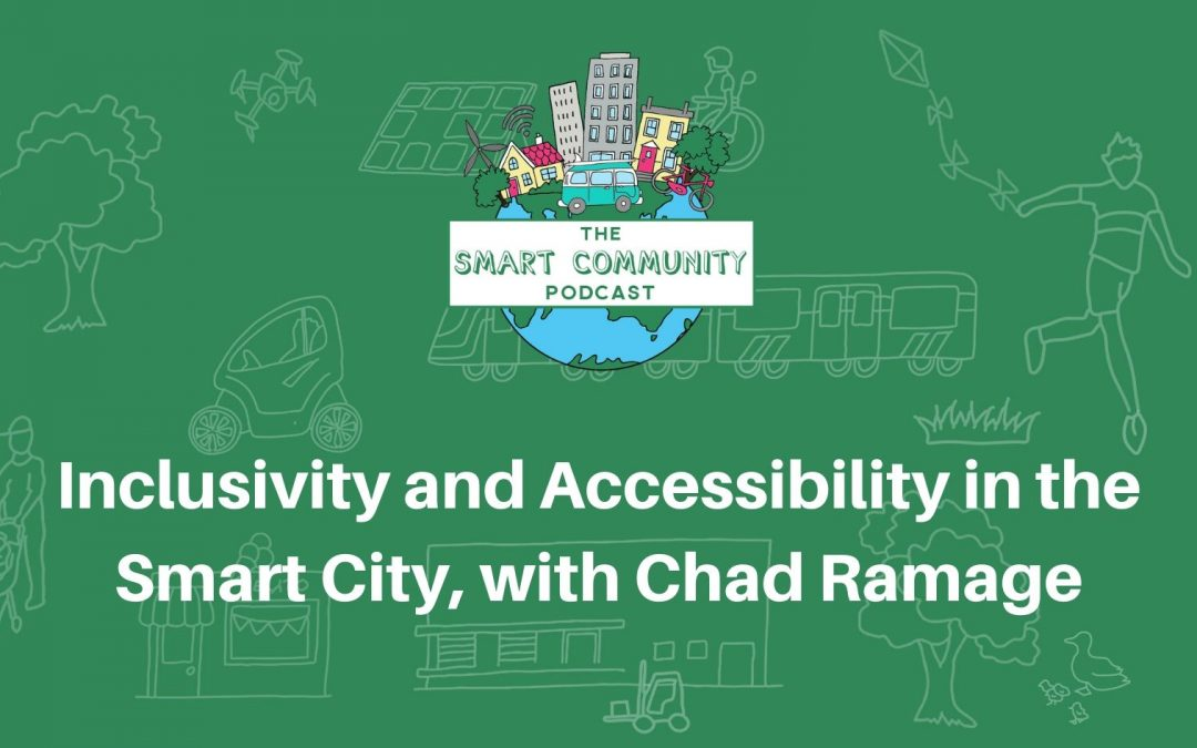 SCP 162 Inclusivity and Accessibility in the Smart City, with Chad Ramage