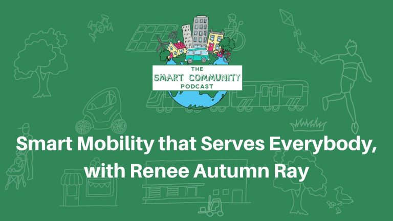 SCP E163 Smart Mobility that serves everybody, with Renee Autumn Ray