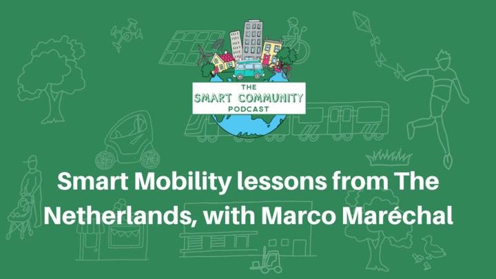 SCP E165 Smart Mobility lessons from The Netherlands, with Marco Maréchal