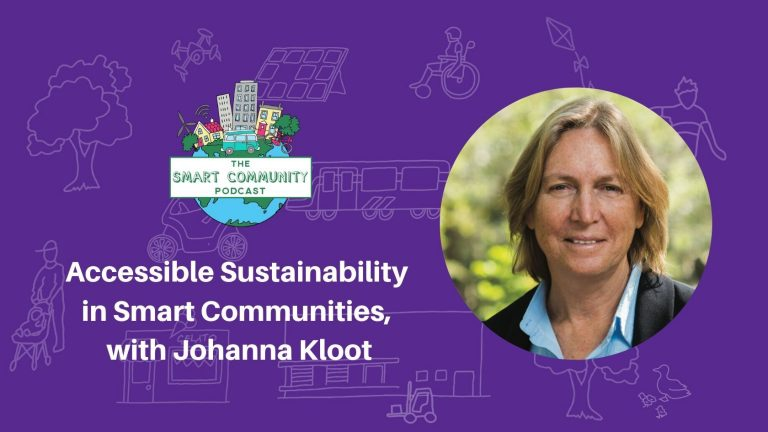 SCP E176 Making Sustainability Accessible in Smart Communities, with Johanna Kloot