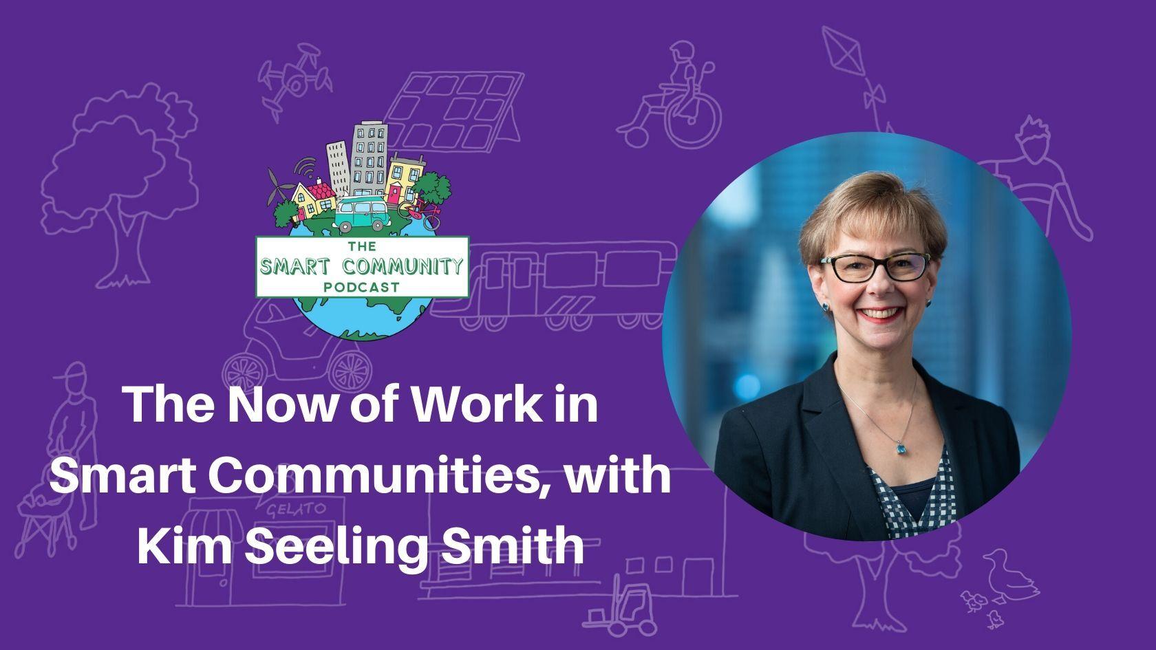Episode178_KimSeelingSmith_SmartCommunityPodcast_BlogTitleImage