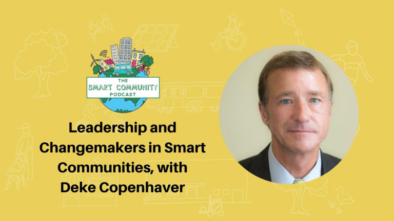 SCP E186 Leadership and Changemakers in Smart Communities, with Deke Copenhaver