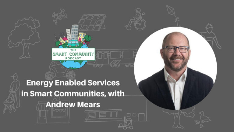 SCP E195 Energy Enabled Services in Smart Communities, with Andrew Mears