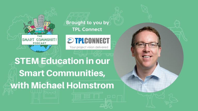 SCP E201 STEM Education in our Smart Communities, with Michael Holmstrom