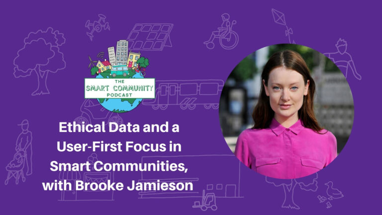 SCP E202 Ethical Data and a User-First Focus in Smart Communities, with Brooke Jamieson