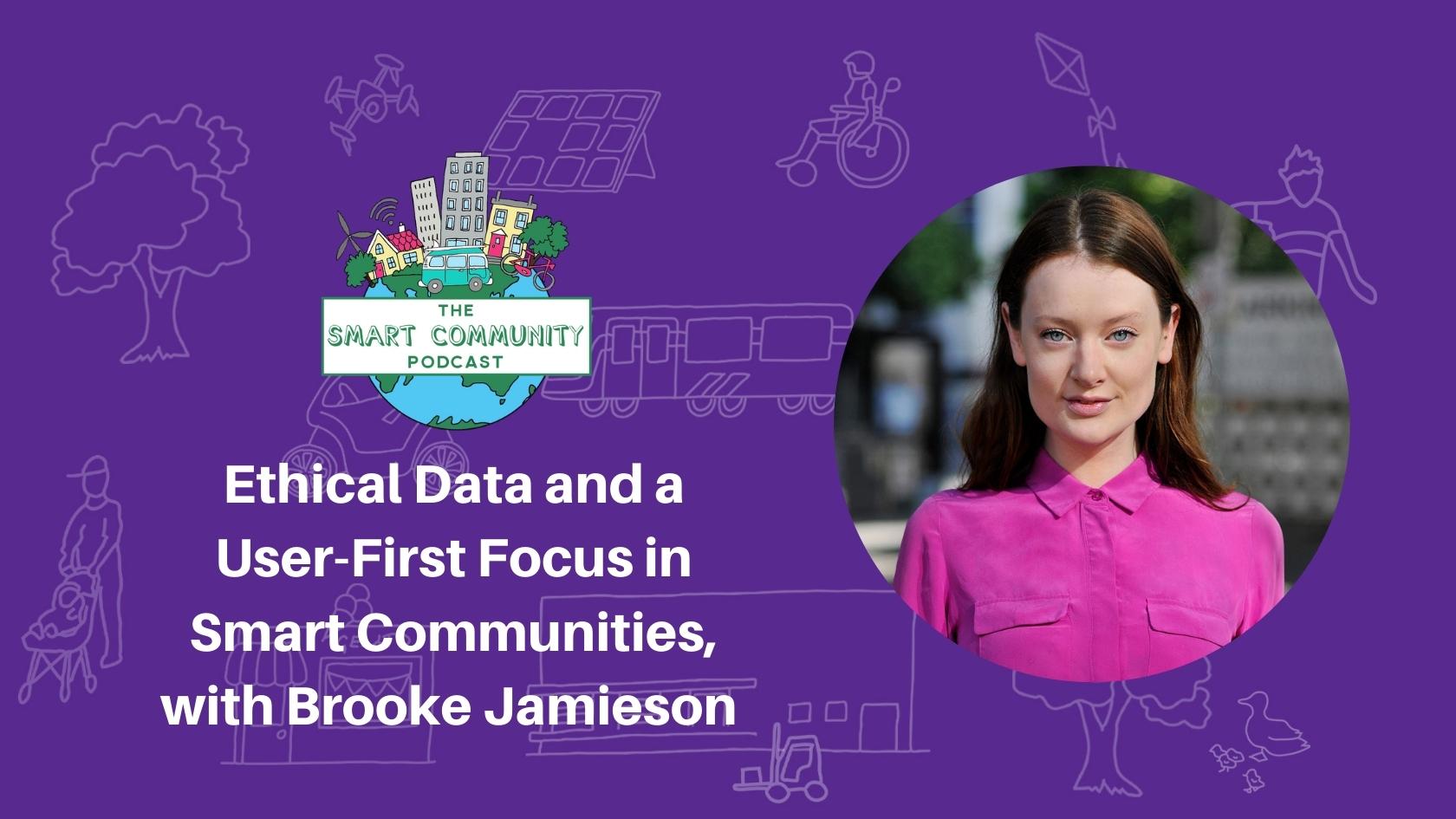 Episode202_BrookeJamieson_SmartCommunityPodcast_BlogTitleImage