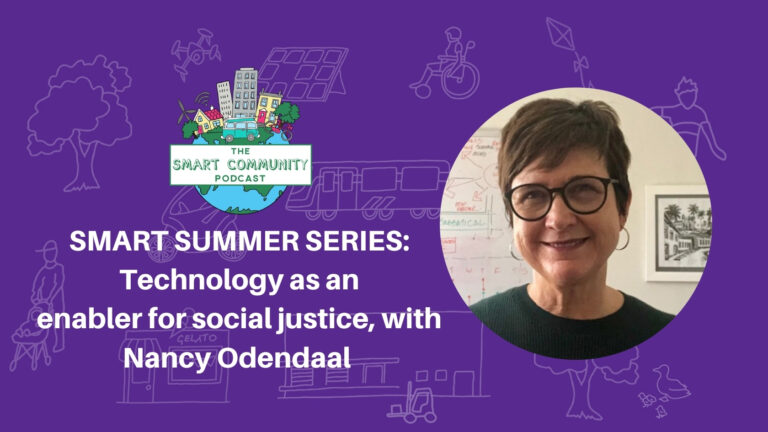 SCP E203 Summer Series: Technology as an enabler for social justice, with Nancy Odendaal