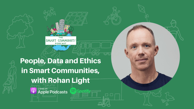 SCP E212 People, Data and Ethics in Smart Communities, with Rohan Light