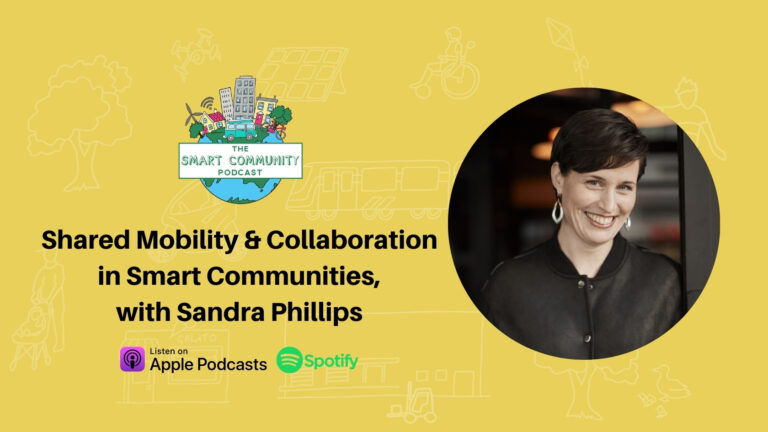 SCP E219 Shared Mobility and Collaboration in Smart Communities, with Sandra Phillips