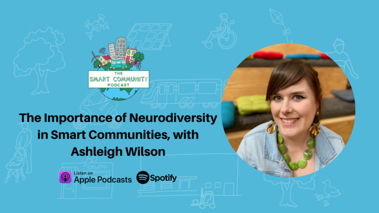 SCP E223 The Importance of Neurodiversity in Smart Communities, with Ashleigh Wilson