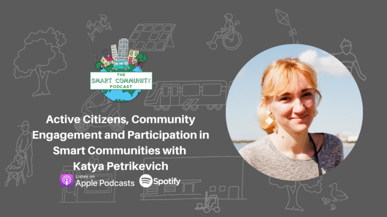 SCP E231 Active Citizens, Community Engagement and Participation in Smart Communities with Katya Petrikevich