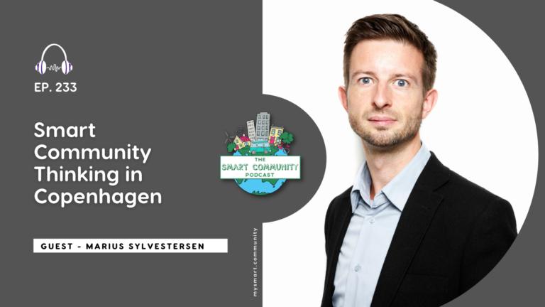 SCP E233 Smart Community Thinking in Copenhagen with Marius Sylvestersen