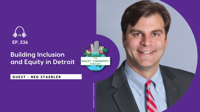 SCP E236 Building Inclusion and Equity in Detroit, with Ned Staebler