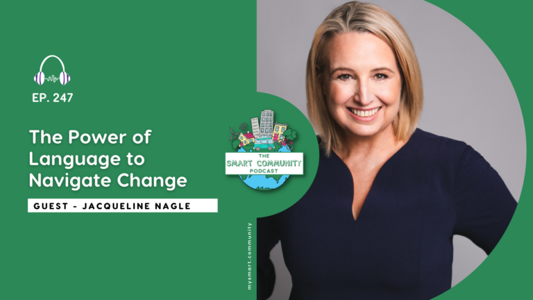 SCP E247 The Power of Language to Navigate Change, with Jacqueline Nagle