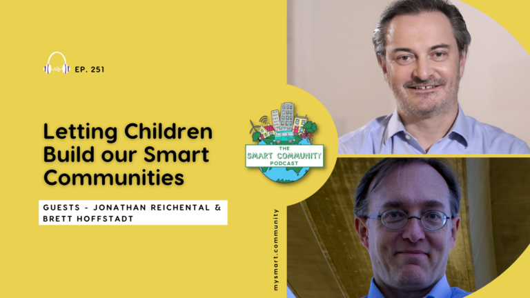 SCP E251 Letting Children Build our Smart Communities, with Jonathan Reichental and Brett Hoffstadt